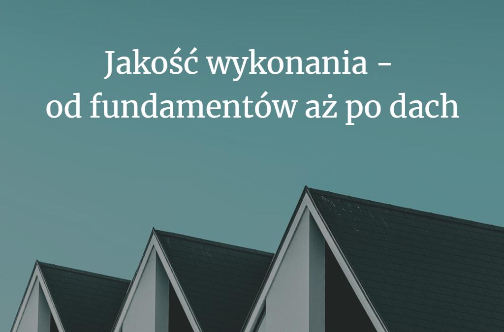 Postaw na jakość – od fundamentów aż po dach